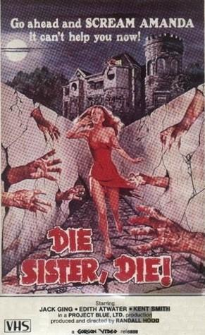 71. Die Sister, Die! (1972)