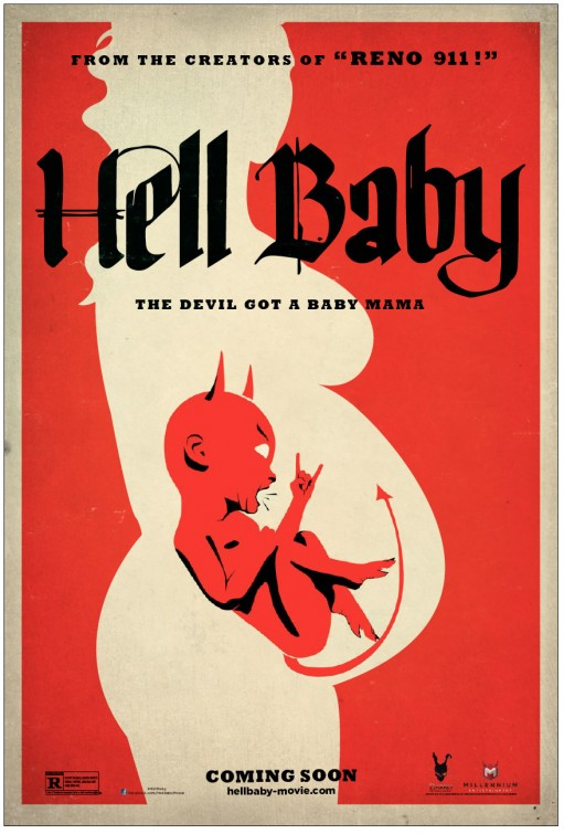 #7. Hell Baby (by The Cimarron Group)