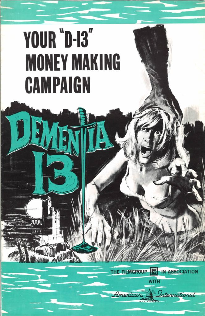 Dementia 13 (1963), an early directorial effort from Francis Ford Coppola.