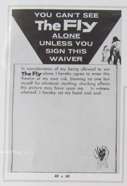 A waiver for audience members who dare see The Fly (1958) alone.