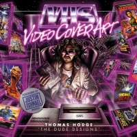 VHS Video Cover Art author Tom Hodge